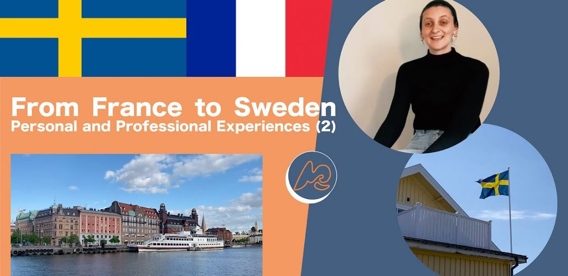 From France to Sweden – Personal and Professional Experiences (2)