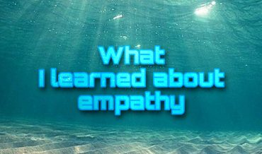 My lession of empathy